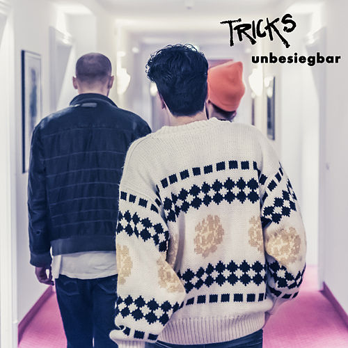 Unbesiegbar by The Tricks