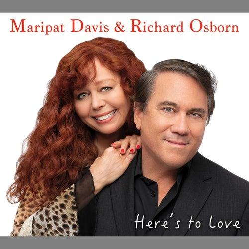 Here's to Love von Maripat Davis