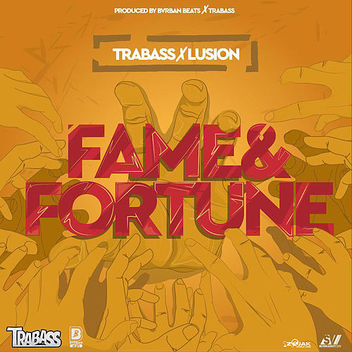 Fame (feat. Lusion) - Single by Trabass
