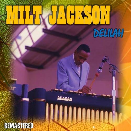 Delilah by Milt Jackson