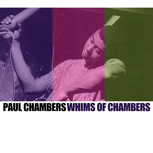 Whims Of Chambers von Paul Chambers