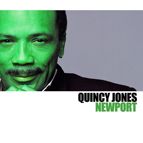 Newport de Quincy Jones