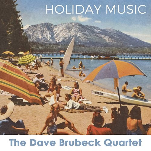 Holiday Music by The Dave Brubeck Quartet