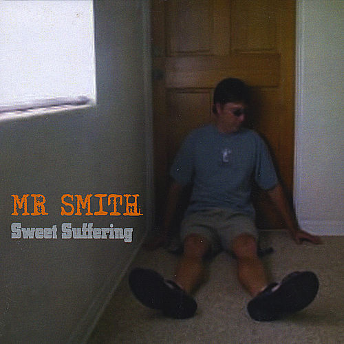 Sweet Suffering de Mr. Smith