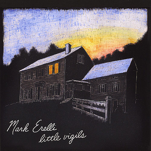 Little Vigils de Mark Erelli