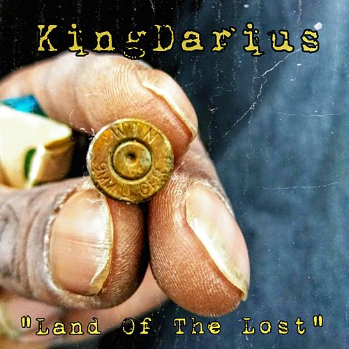Land of the Lost de King Darius