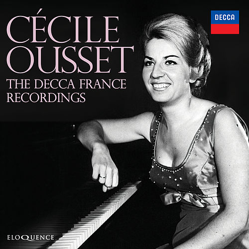 Cécile Ousset: The Recordings For Decca France von Cécile Ousset