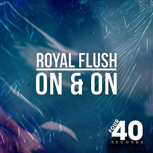 On & On de Royal Flush