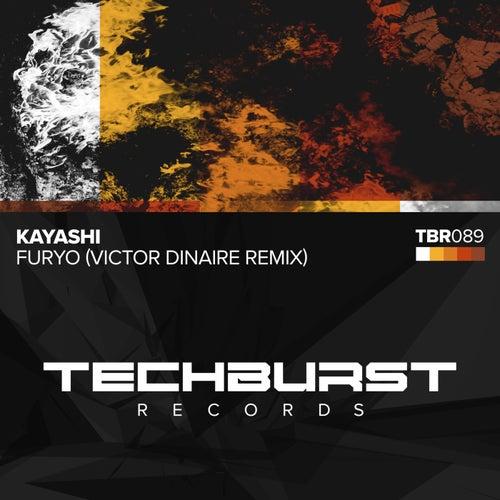 Furyo (Victor Dinaire Remix) by Kayashi