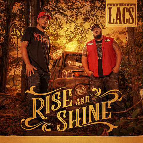 Rise and Shine by The Lacs