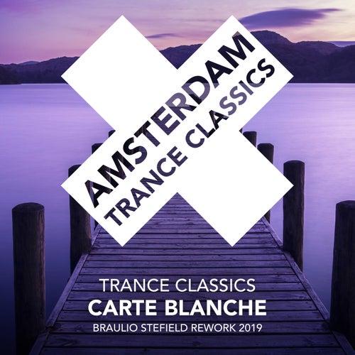 Carte Blanche (Braulio Stefield Rework 2019) von Trance Classics