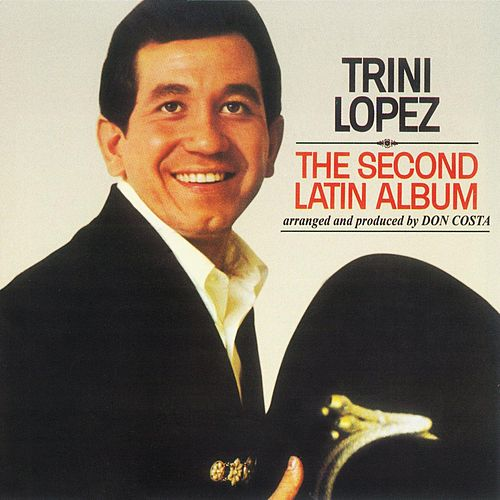 The Second Latin Album de Trini Lopez