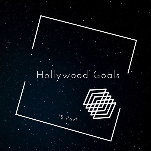 Hollywood Goals by Israel Houghton