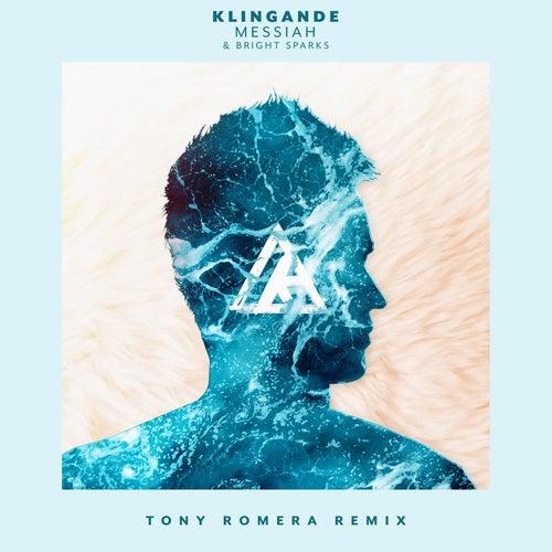 Messiah (Tony Romera Remix) by Klingande
