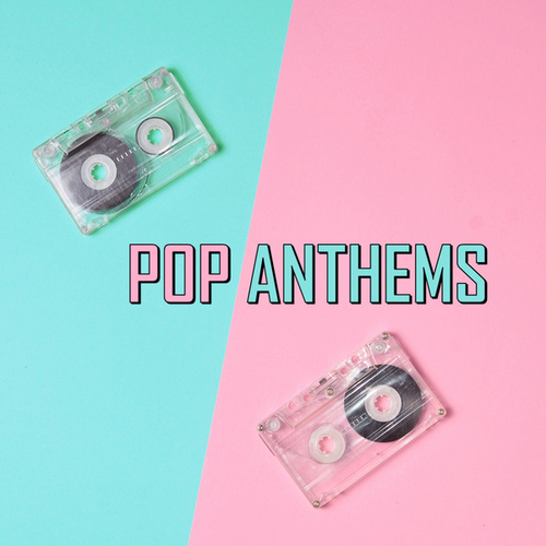 Pop Anthems van Various Artists