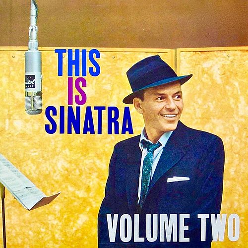This Is Sinatra Volume 2 (Remastered) by Frank Sinatra