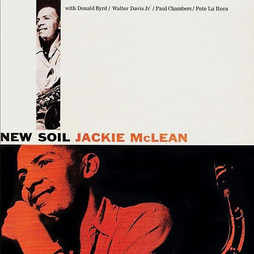 New Soil (Remastered) by Jackie McLean
