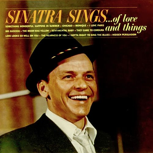 Sinatra Sings... Of Love And Things (Remastered) de Frank Sinatra