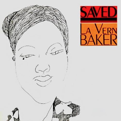 Saved (La Vern Baker Sings Gospel) (Remastered) by Lavern Baker