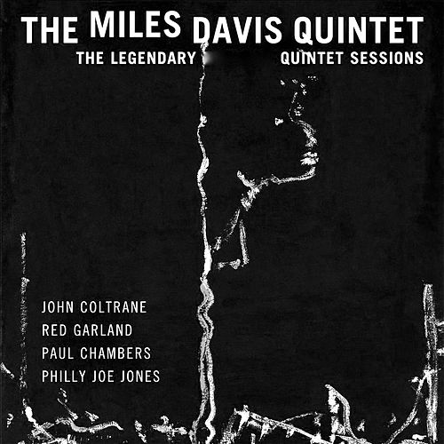 The Legendary Quintet Sessions (Remastered) von Miles Davis