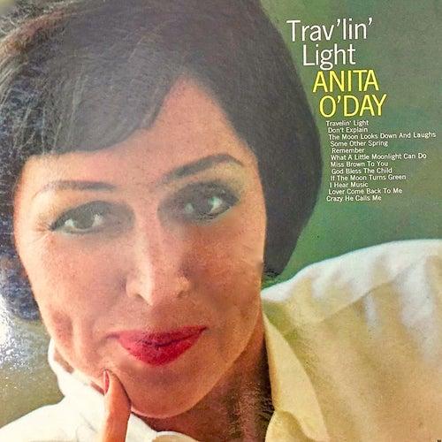 Trav'lin Light Rev (Remastered) by Anita O'Day