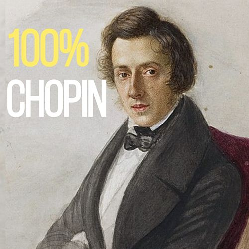 100% Chopin by Frédéric Chopin