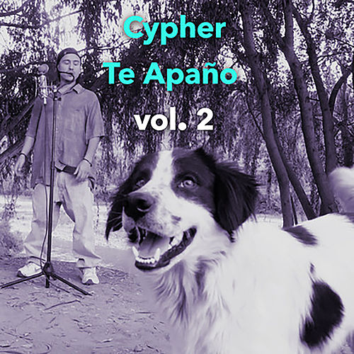 Cypher Te Apaño, Vol. 2 de Chystemc