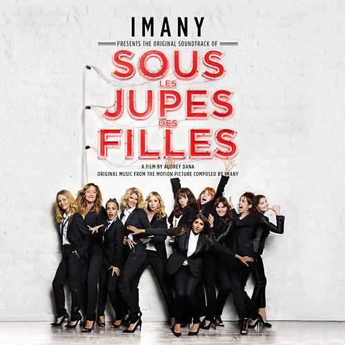 Sous les jupes des filles (Bande originale du film) von Imany