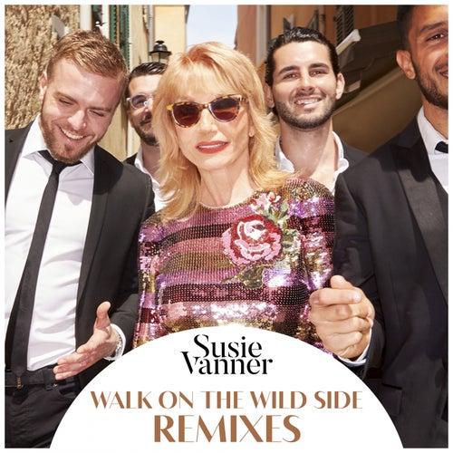 Walk on the Wild Side (Remixes) by Susie Vanner
