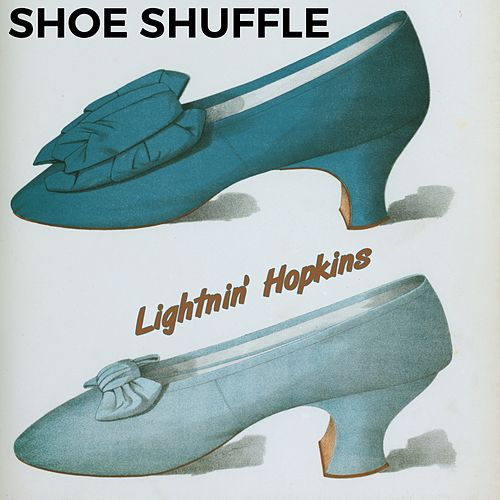 Shoe Shuffle by Lightnin' Hopkins