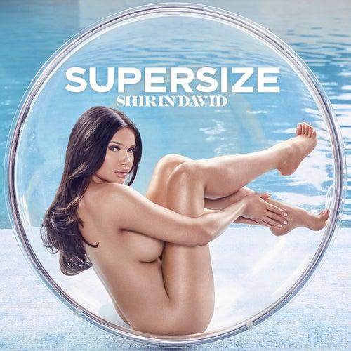 """Shirin David: """"Supersize"""""""