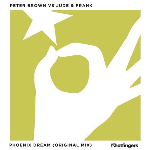 Phoenix Dream von Jude & Frank
