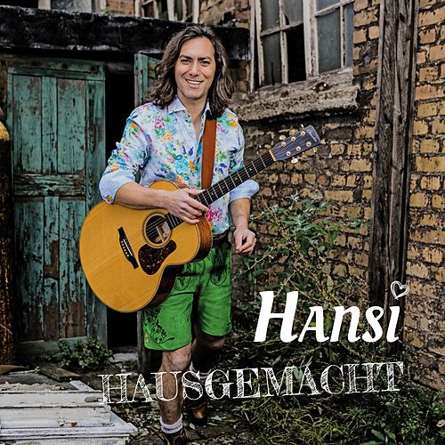Hausgemacht (Remastered 2019) by Hansi Schitter