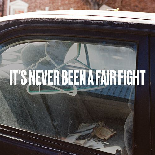 It's Never Been A Fair Fight von Craig Finn