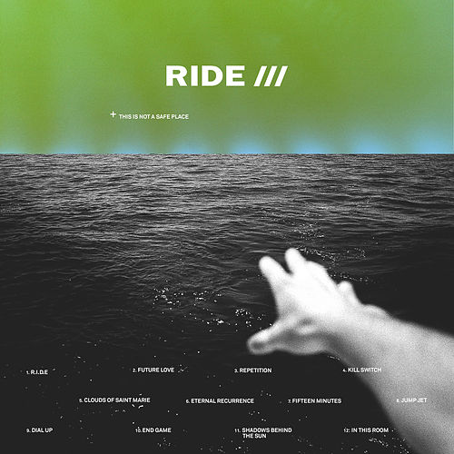 This Is Not A Safe Place Remixes von RIDE