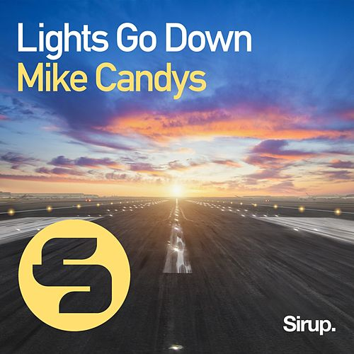 Lights Go Down von Mike Candys