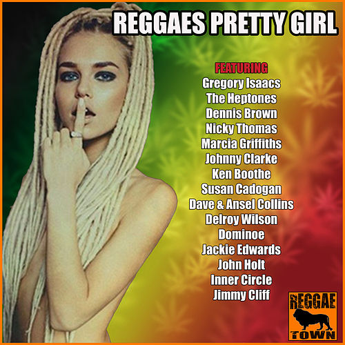 Reggaes Pretty Girl von Various Artists