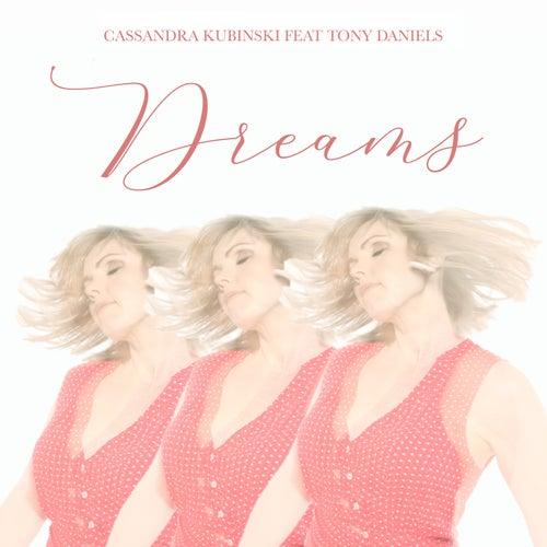 Dreams de Cassandra Kubinski