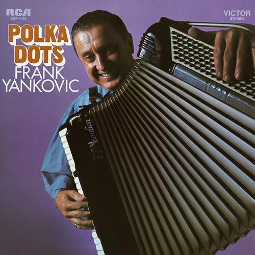 Polka Dots by Frank Yankovic