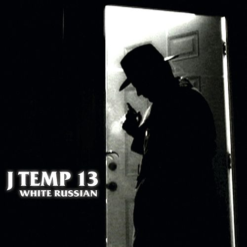 White Russian by J Temp 13
