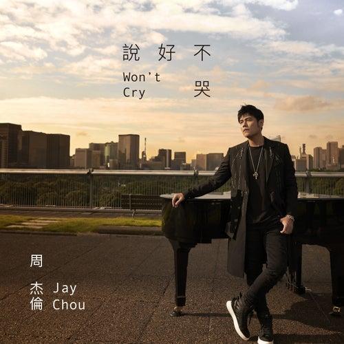 Won't Cry de Jay Chou