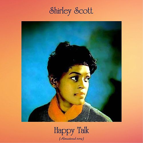 Happy Talk (Remastered 2019) de Shirley Scott