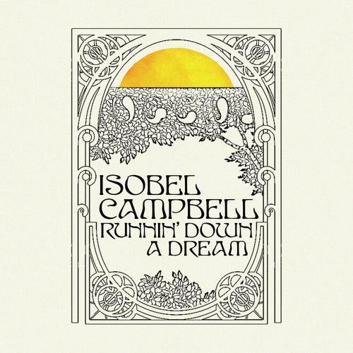 Runnin' Down a Dream de Isobel Campbell
