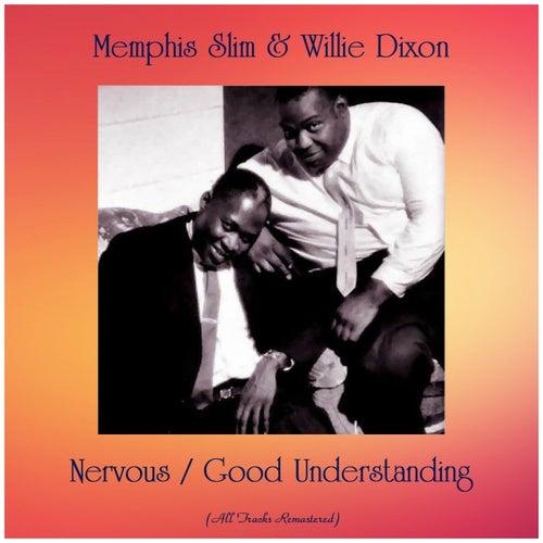 Nervous / Good Understanding (All Tracks Remastered) von Memphis Slim