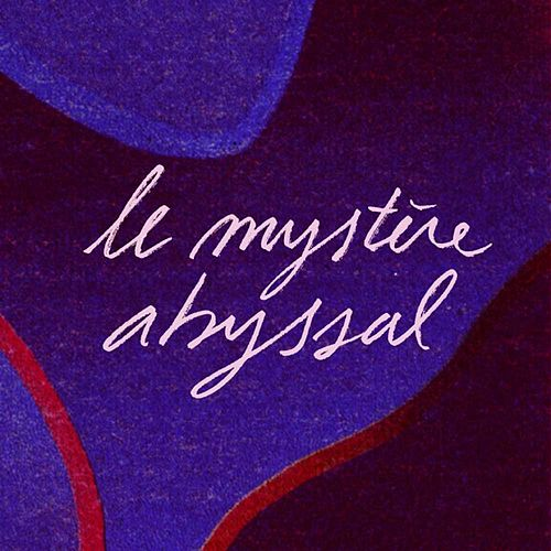 Le mystère abyssal by Mpl
