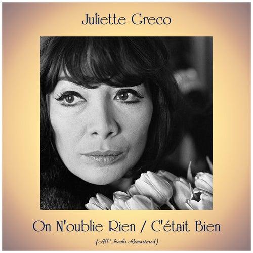 On N'oublie Rien / C'était Bien (Remastered 2019) von Juliette Greco