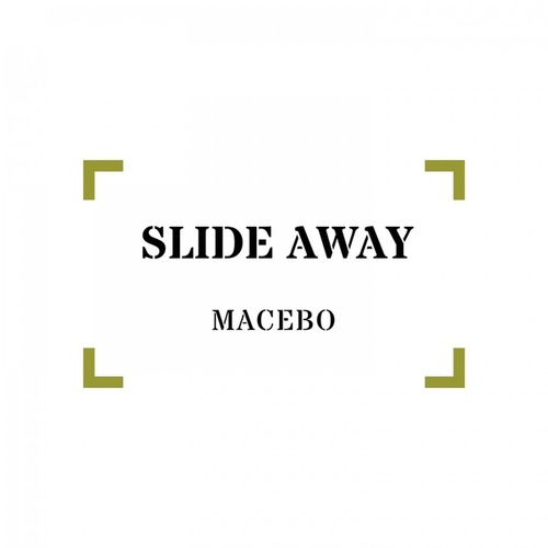Slide Away de Macebo