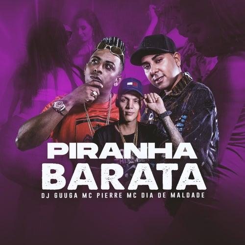 Piranha Barata de DJ Guuga