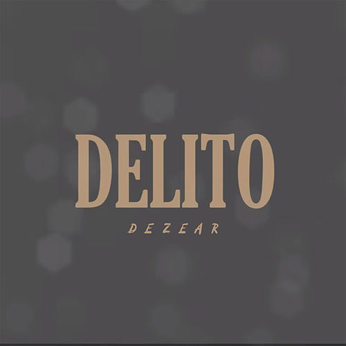 Delito by Dezear