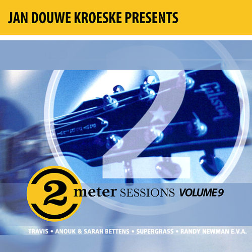 Jan Douwe Kroeske presents: 2 Meter Sessions, Vol. 9 de Various Artists